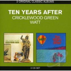 Ten Years After - Classic Albums: Cricklewood Green/Watt CD Cover Art