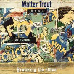 Trout, Walter - Breaking the Rules CD Cover Art