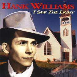 Williams, Hank - I Saw the Light CD Cover Art