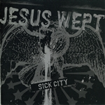 Jesus Wept - Sick City CD Cover Art