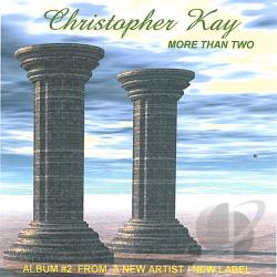 Kay, Christopher - More Than Two CD Cover Art