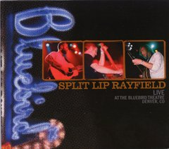 Split Lip Rayfield - Live At Bluebird CD Cover Art