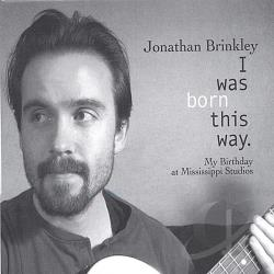 Brinkley, Jonathan - I Was Born This Way CD Cover Art