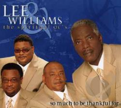 Williams, Lee & The Spiritual QC's - So Much To Be Thankful For CD Cover Art