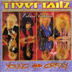 Tigertailz - Young and Crazy CD Cover Art