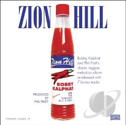 Bobby Kalphat & the Sunshot All Stars - Zion Hill CD Cover Art