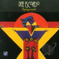 Escovedo, Pete - Flying South CD Cover Art