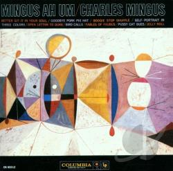 Mingus, Charles - Mingus Ah Um CD Cover Art