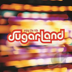 Sugarland - Enjoy the Ride CD Cover Art