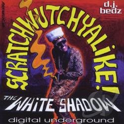 Digital Underground - Scratchwutchyalike CD Cover Art