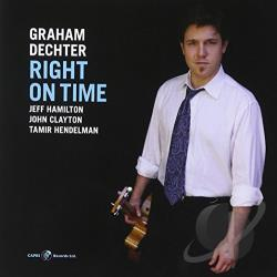 Dechter, Graham - Right on Time CD Cover Art