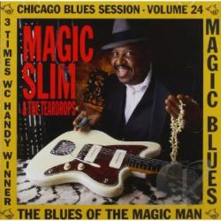Magic Slim / Magic Slim & The Teardrops - Blues of the Magic Man CD Cover Art