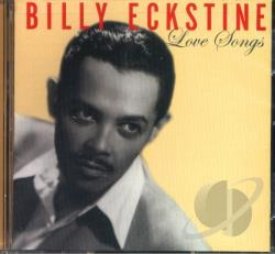 Eckstine, Billy - Love Songs CD Cover Art