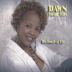 Martin, Dawn - Rythums Of Life CD Cover Art