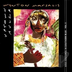 Marsalis, Wynton - Uptown Ruler: Soul Gestures in Southern Blue, Vol. 2 CD Cover Art
