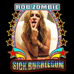 Zombie, Rob - Sick Bubblegum DB Cover Art