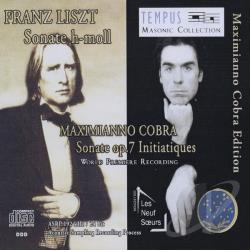 Cobra, Maximianno - Franz Liszt: Sonate h-moll; Maximianno Cobra: Sonate Op. 7 Initiatiques CD Cover Art