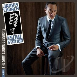 Jarvis Church and The Soul Station – The Soul Station Vol. 1: The Songs of Sam Cooke, A Tribute