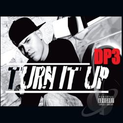 DP3 - Turn it Up CD Cover Art