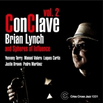 Brian Lynch & Spheres of Influence / Lynch, Brian / Spheres of Influence - Conclave, Vol. 2 CD Cover Art