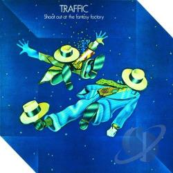 Traffic - Shoot Out at the Fantasy Factory CD Cover Art