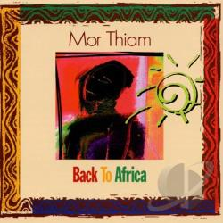 Thiam, Mor - Back to Africa CD Cover Art