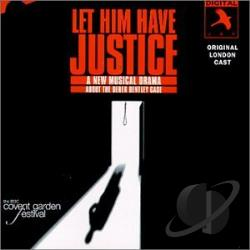 Original London Cast - Let Him Have Justice CD Cover Art