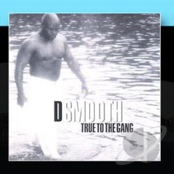 Smooth, D - True To The Gang CD Cover Art