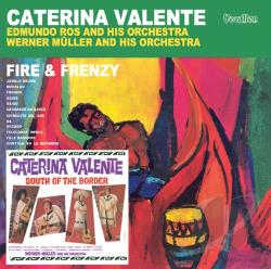 Valente, Caterina - Fire And Frenzy & South Of The Border CD Cover Art