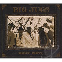 Big Jugs - Ridin' Dirty CD Cover Art