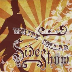 White Collar Sideshow - White Collar Sideshow CD Cover Art