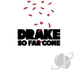 Drake - So Far Gone CD Cover Art