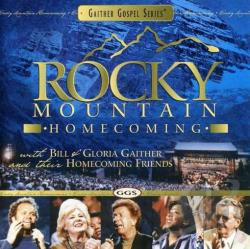 Gaither, Bill & Gloria - Rocky Mountain Homecoming CD Cover Art