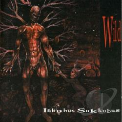 Inkubus Sukkubus - Wild CD Cover Art