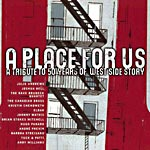 Place for Us: A Tribute to 50 Years of West Side Story CD Cover Art