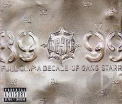 Gang Starr - Full Clip: A Decade Of LP Cover Art