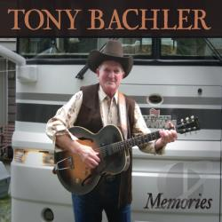 Bachler, Tony - Memories CD Cover Art