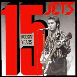 Jets - 15 Rockin' Years CD Cover Art