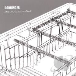 Dorninger - Theatre Scores Remixed CD Cover Art