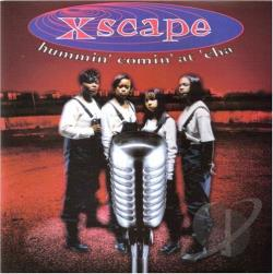 Xscape - Hummin' Comin' at 'Cha CD Cover Art