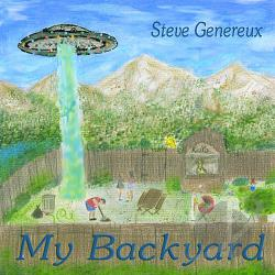 Genereux, Steve - My Backyard CD Cover Art