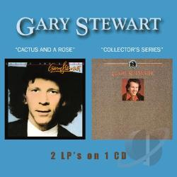 Stewart, Gary - Cactus and a Rose/Collector's Series CD Cover Art