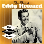 Howard, Eddy - Best of Eddy Howard: The Mercury Years CD Cover Art