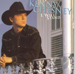 Chesney, Kenny - I Will Stand CD Cover Art