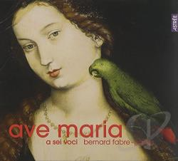 Fabre-Garrus / Sei Voci - Ave Maria CD Cover Art
