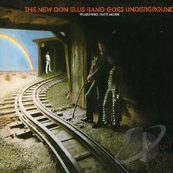 Ellis, Don - New Don Ellis Band Goes Underground CD Cover Art