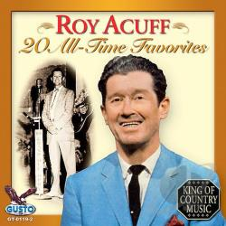 Acuff, Roy - 20 All Time Favorites CD Cover Art