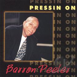 Peeler, Barron J. - Pressin' On CD Cover Art