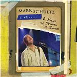 Schultz, Mark - Mark Schultz Live - A Night Of Stories & Songs DB Cover Art
