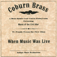 Coburn Brass - When Music Was Live CD Cover Art